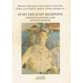 In my end is my beginning. I poeti italiani negli anni ottanta / novanta