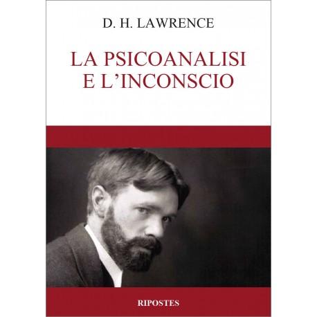 D. H. Lawrence - La psicoanalisi e l'inconscio