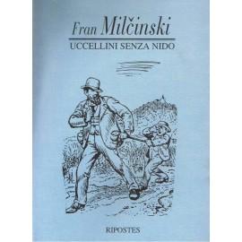 Fran Milčinsk - Uccellini senza nido