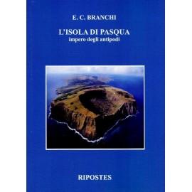 L' isola di Pasqua. Impero degli antipodi