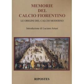 Memorie del Calcio Fiorentino. Le origini del Calcio moderno