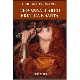 Giovanna D'Arco eretica e santa