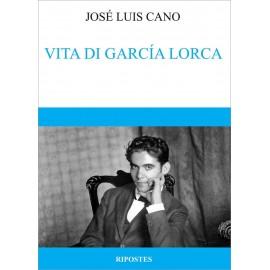Vita di Garcia Lorca