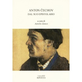Anton Cechov dal suo epistolario