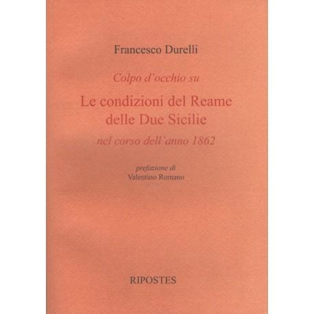 Colpo d'occhio su le condizioni del Reame delle due Sicilie nel corso dell'anno 1862