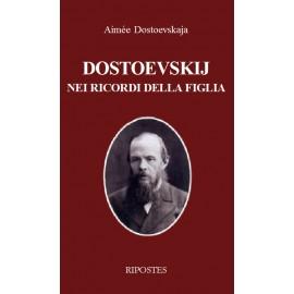 Dostoevskij nei ricordi di sua figlia