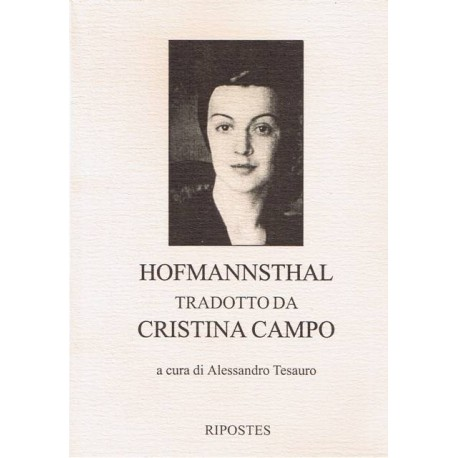 Hofmannsthal tradotto da Cristina Campo