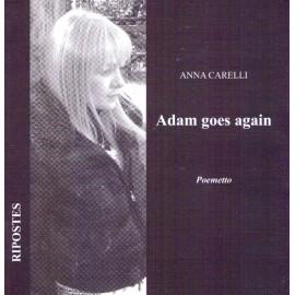 Adam Goes Again. Poemetto.