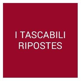 I TASCABILI RIPOSTES